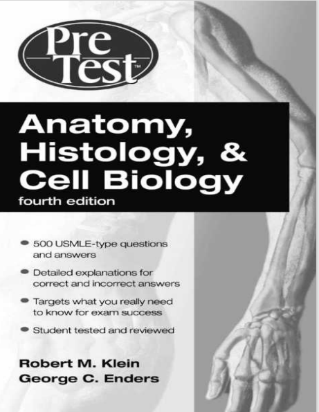 Anatomy, Histology, and Cell Biology Fourth Edition