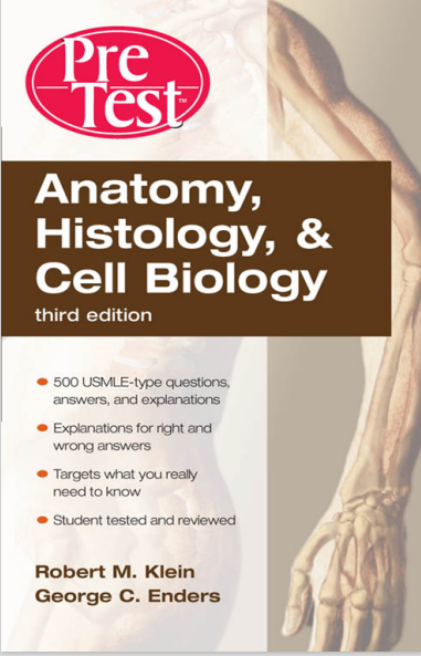 Anatomy, Histology, and Cell Biology Third Edition