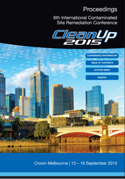 Proceeding 6th International Contaminated Site Remediation Conference Clean Up 2015