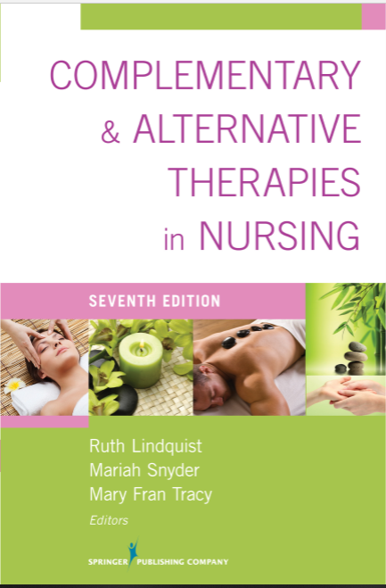 Complementary & Alternative Therapies in Nursing Seventh Edition
