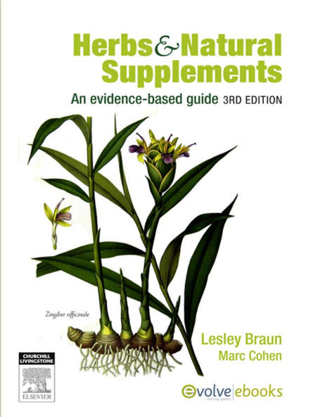 Herbs & Natural Supplements An Evidence-based Guide 3rd Edition
