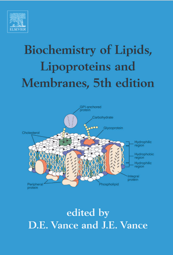 Biochemistry of Lipids, Lipoproteins and Membranes 5th Edition