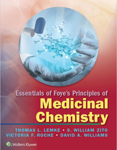 Essentials of Foyes Principles of Medicinal Chemistry